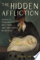 """""""The Hidden Affliction: Sexually Transmitted Infections and Infertility in History"""" by Simon Szreter"""