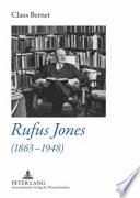 Rufus Jones (1863-1948)