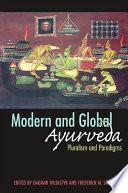 Modern and Global Ayurveda