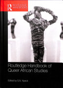 Routledge Handbook of Queer African Studies