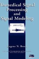 Biomedical Signal Processing and Signal Modeling