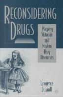 Reconsidering Drugs