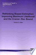 Rethinking Biased Estimation