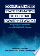 Computer Aided State Estimation of Electric Power Network