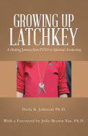 Growing up Latchkey