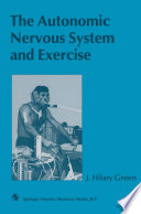 The Autonomic Nervous System and Exercise