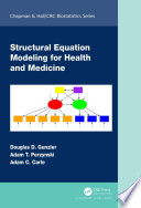 Structural Equation Modeling for Health and Medicine Book