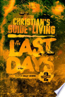The Christian s Guide to Living in the Last Days Vol 2