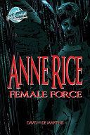 Female Force: Anne Rice: Anne Rice