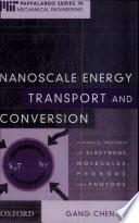 Nanoscale Energy Transport and Conversion