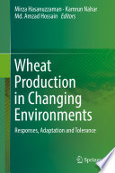 Wheat Production in Changing Environments Book