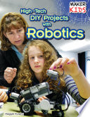 High Tech Diy Projects With Robotics