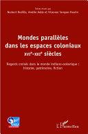 Mondes parallèles dans les espaces coloniaux Pdf/ePub eBook