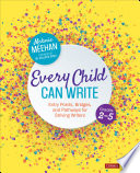 Every Child Can Write  Grades 2 5