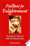 Hellbent for Enlightenment
