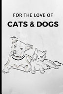 For the Love of Cats   Dogs Book PDF