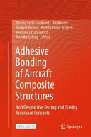 Adhesive Bonding of Aircraft Composite Structures Book