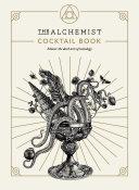 The Alchemist Cocktail Book Book