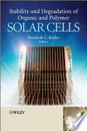 Stability And Degradation Of Organic And Polymer Solar Cells Book PDF