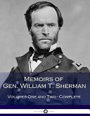 Memoirs of Gen  William T  Sherman  Complete  Book
