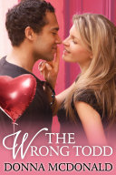 The Wrong Todd (Contemporary Romance, Humor)