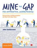 Mine the Gap for Mathematical Understanding, Grades 3-5