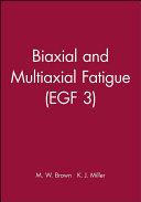 Biaxial and Multiaxial Fatigue  EGF 3