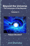 Beyond the Universe - Volume 2 (Black and White)