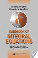 Handbook of Integral Equations  : Second Edition