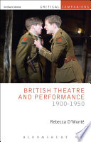 British Theatre And Performance 1900 1950