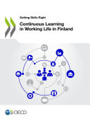 Getting Skills Right Continuous Learning in Working Life in Finland
