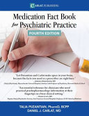 Medication Fact Book for Psychiatric Practice   Ebook