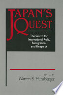 Japan s Quest  The Search for International Recognition  Status and Role