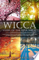 Wicca Wheel of the Year Magic
