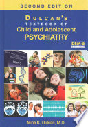 Dulcan S Textbook Of Child And Adolescent Psychiatry Second Edition