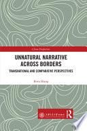 Unnatural Narrative across Borders