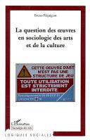 Pdf La question des oeuvres en sociologie des arts et de la culture Telecharger