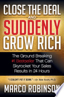 Close the Deal & Suddenly Grow Rich