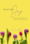 Relentless Joy