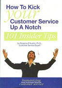 How to Kick Your Customer Service Up a Notch