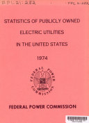 Statistics of Pubicly Owned Electric Utilities in the United States 1974