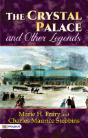 Pdf The Crystal Palace and Other Legends
