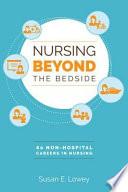 Nursing Beyond the Bedside