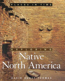 Exploring Native North America Book