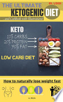 The ultimate ketogenic diet   and cookbook with illustrations
