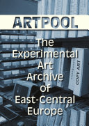 ARTPOOL   The Experimental Art Archive of East Central Europe