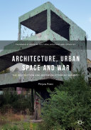 Architecture  Urban Space and War