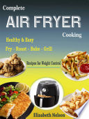 Complete Air Fryer Cooking