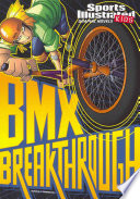 BMX Breakthrough Book