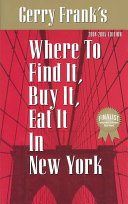 Gerry Frank s where to Find It  Buy It  Eat it in New York
